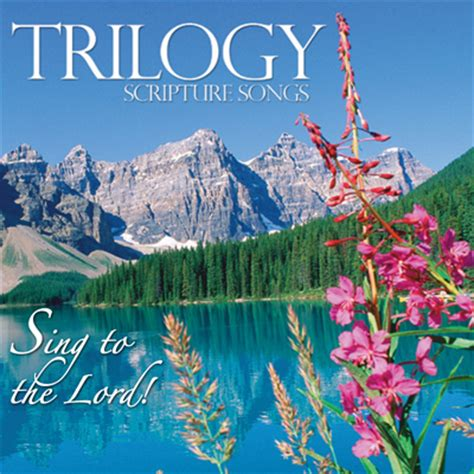 Sing to the Lord - CD - Trilogy Scripture Resources