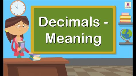 Decimals - Meaning   Maths for Kids   Grade 4   Periwinkle
