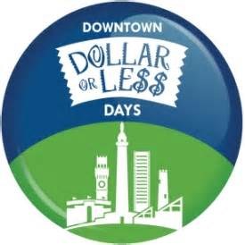 THIS WEEKEND - Downtown Baltimore Dollar (or Less) Days