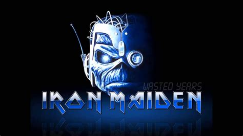 Iron Maiden - Wasted Years (HQ) - YouTube