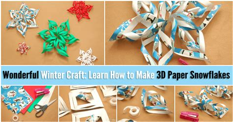 Wonderful Winter Craft: Learn How to Make 3D Paper